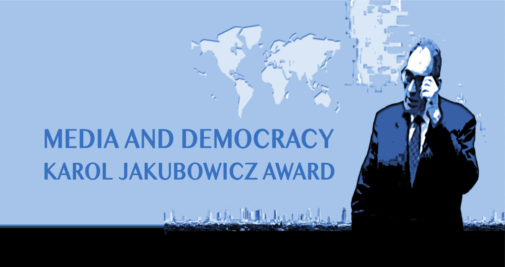 image: The Media and Democracy Karol Jakubowicz Award Goes International